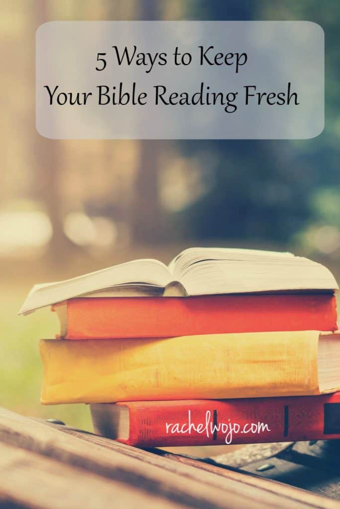 Reading my Bible is not a chore for me at all. I look forward to it every day and in between; God's Word is truly my lifeline. But if I'm honest, and if you're honest, there are times when reading anything can be stale. Today I wanted to encourage you with these 5 ways to keep your Bible reading fresh. I'd love it if one of these ideas encouraged your heart to read your Bible. Ready?