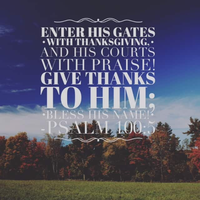 Lord, we bless your name today. We give you honor and glory for the power is yours and yours alone. We praise you and ask for your presence in our lives. With thanksgiving, we come before you for you are worthy to be praised.#withthanksgiving #biblereading