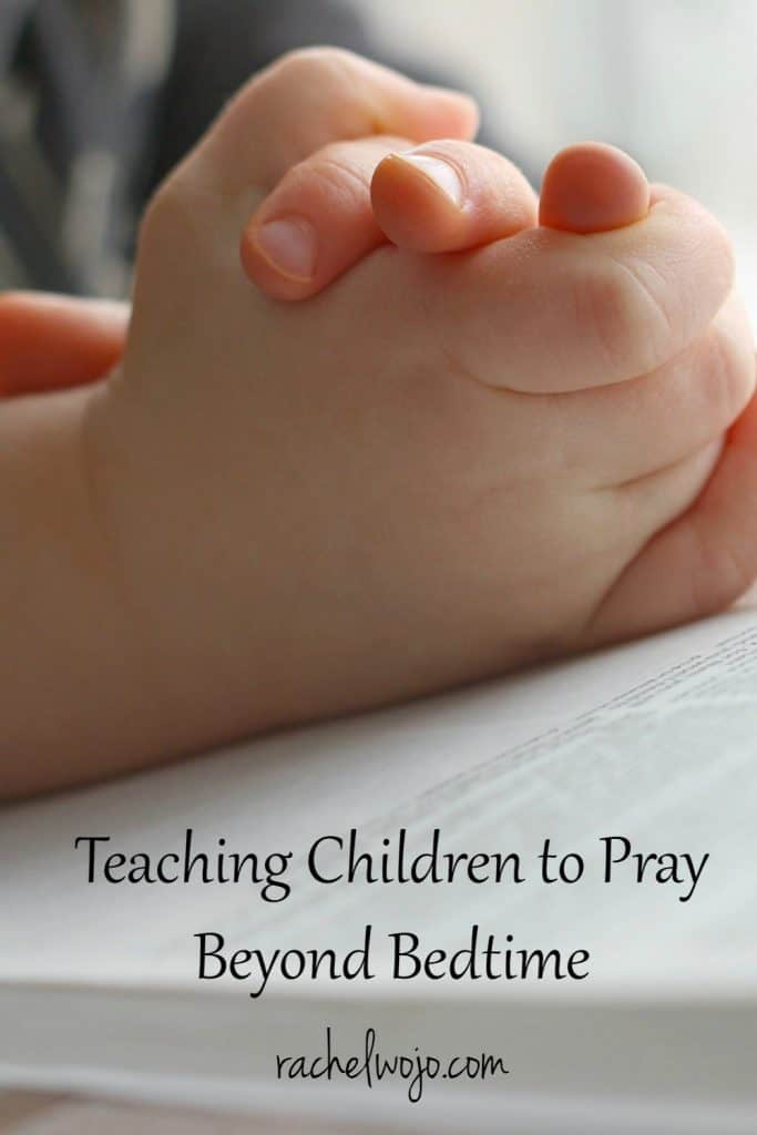 The quiet and still moments just before drifting off to sleep are a wonderful time of day for a child to remember the love of the heavenly Father and their earthly parents. But teaching children to pray beyond nighttime requires a little more intention.  How can we teach our children that praying isn't only for bedtime?