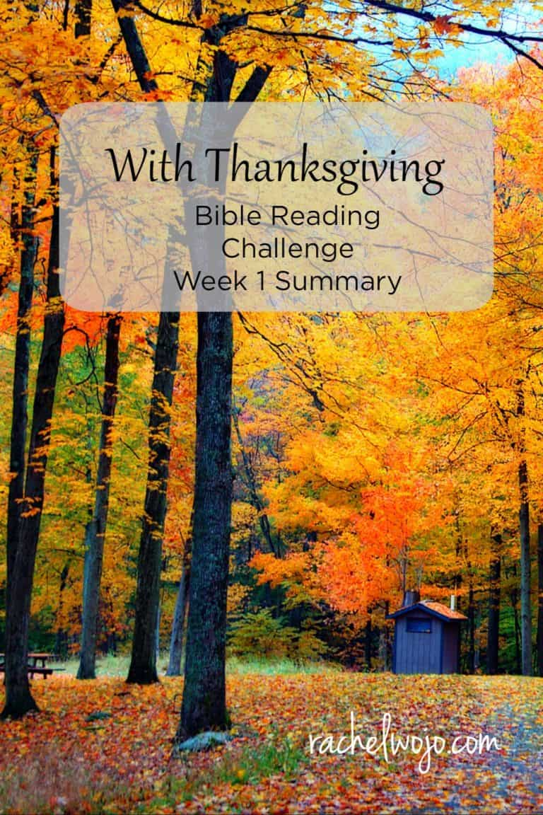 With Thanksgiving Bible Reading Summary Week 1