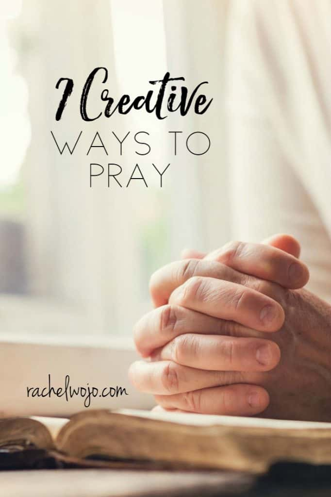 Today I wanted to share with you 7 creative ways to pray. My prayer is that these ways will make it easy to remember the desired focus when you pray.