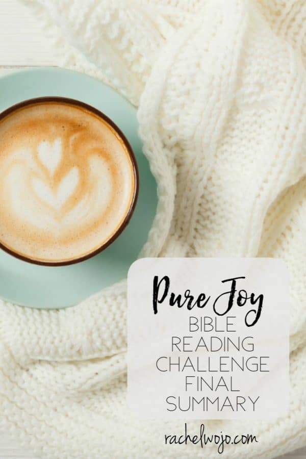 Pure Joy Bible Reading Challenge Final Summary