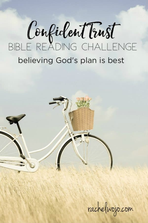 Confident Trust Bible Reading Challenge
