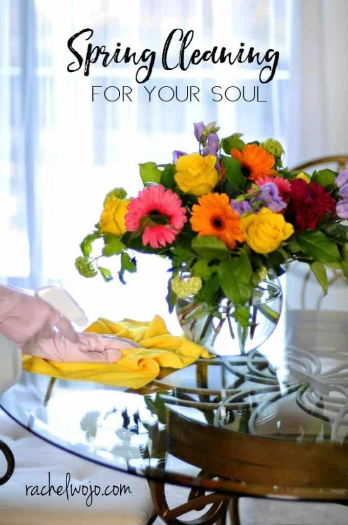 "Yesterday as I glanced at my planner and saw the words ""spring cleaning,"" I thought about what might happen if I included thoughts of organizing and reviving my soul and spirit alongside the house...."