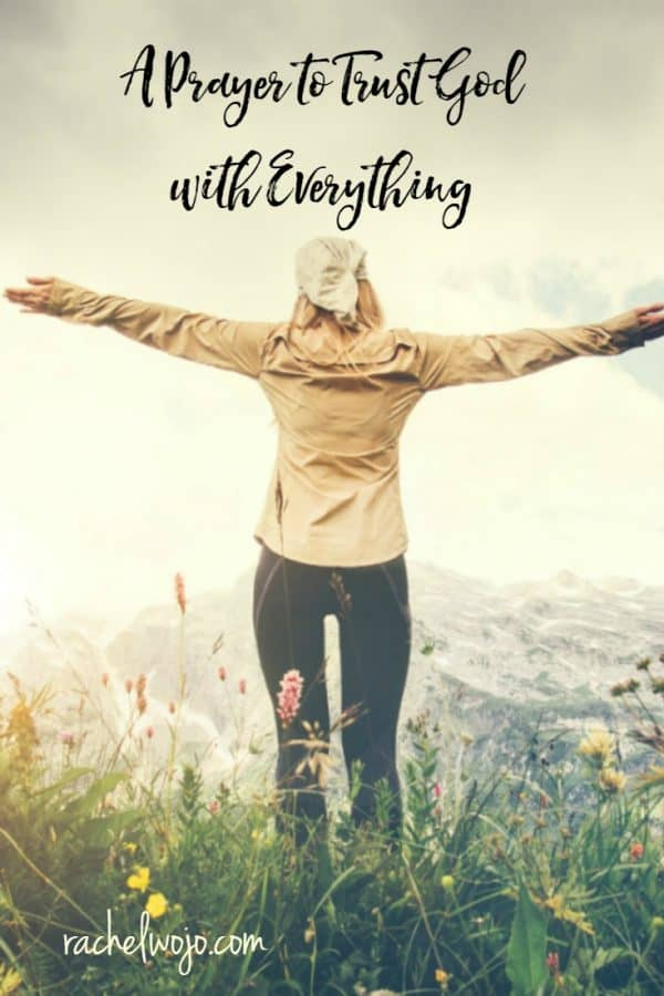 A Prayer to Trust God with Everything