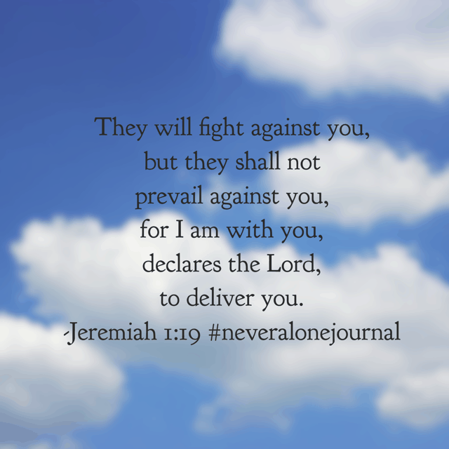 Today we finished reading the word of the Lord to Jeremiah in the #neveralonejournal #biblereadingplan . God is not asking, no, he is telling Jeremiah it is time to step up. He is already on the winning side and needs to place his eyes on the victory! What battle are you facing today? The Lord is with you; visualize your victory through Him! Have a thriving Thursday knowing HE IS WITH YOU! #biblereading