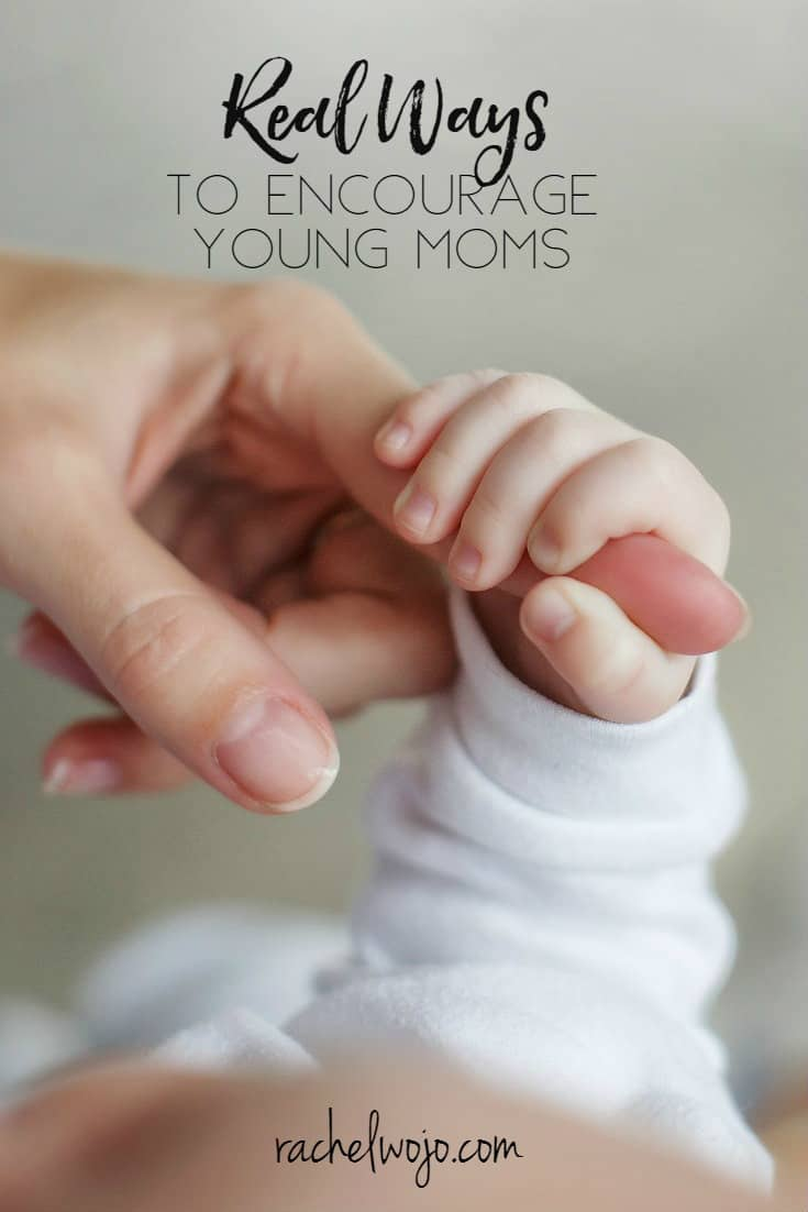 Real Ways to Encourage Young Moms