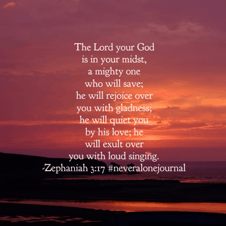 The Lord is right in the middle of your presence. His love will quiet the fears of your heart like no one or nothing else can. I pray that you spend your Sunday knowing this fully. #neveralonejournal #biblereadingplan#biblereading