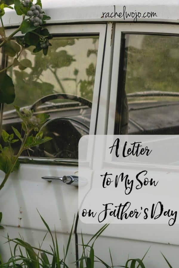 A Letter to My Son on Father's Day