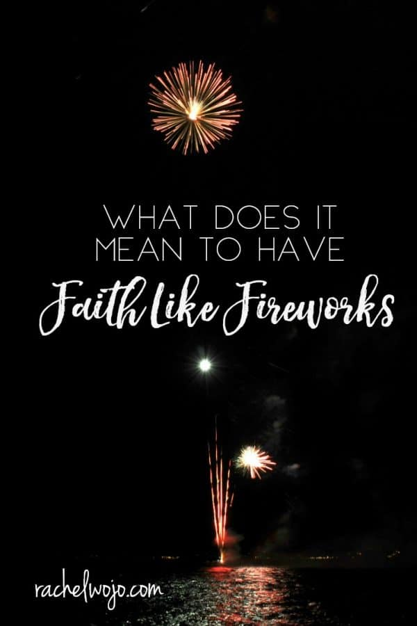 Faith Like Fireworks