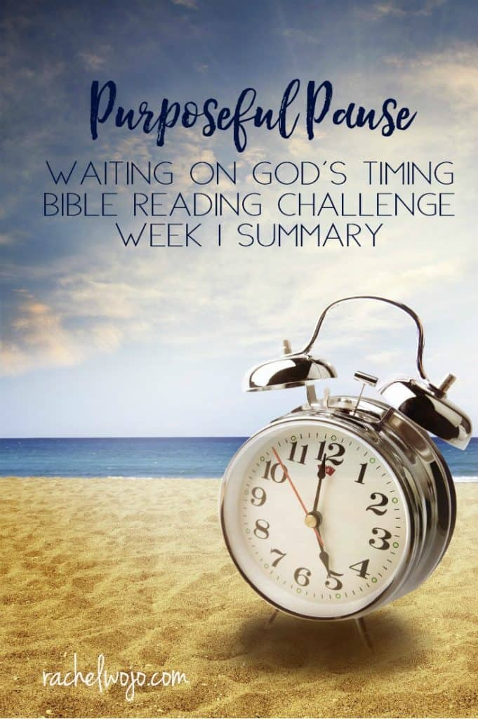 Welcome to the Purposeful Pause Bible Reading Challenge Week 1 Summary! Each month as we complete the Bible reading challenge, I enjoy summarizing on a weekly basis. Highlighting the lessons God is teaching me through the daily reading helps me retain and use the information. I hope it does the same for you! Let's glance back at the first week of the Purposeful Pause Bible reading plan to reiterate the lessons of waiting on God. Ready?