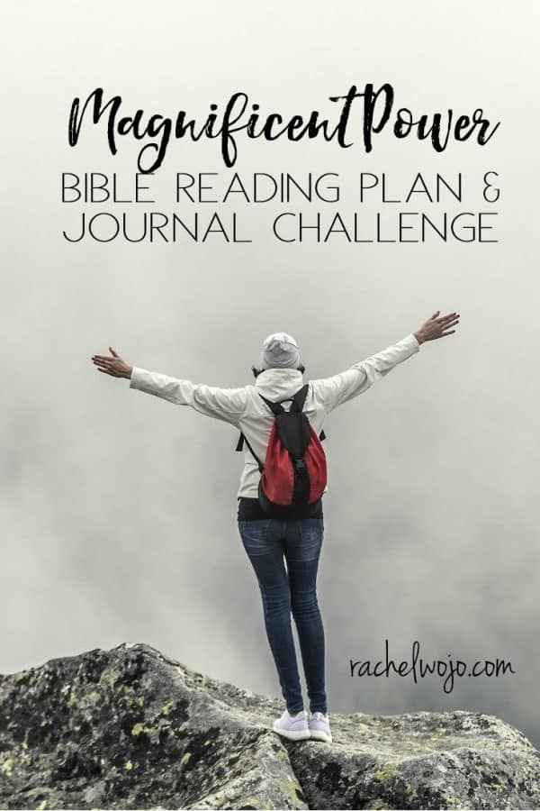 Magnificent Power Bible Reading Plan & Journal Challenge