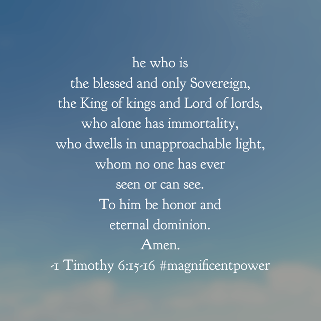 """Who dwells in unapproachable light."" I believe that light represents truth. He is the Way, the Truth, and the Light! May your Saturday hold an awareness for his Sovereignty. #magnificentpower#godisbiggerjournal #biblereadingplan#biblereading"