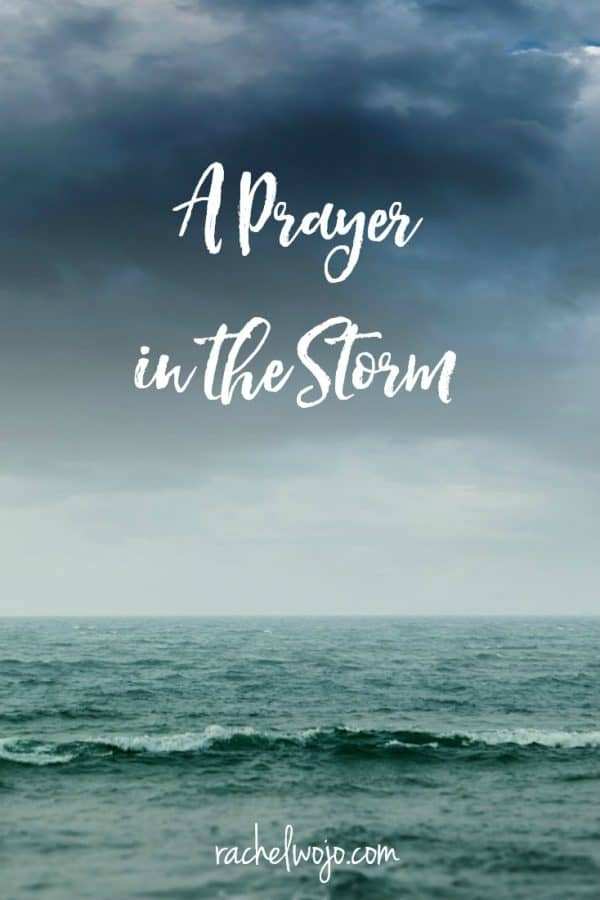 A Prayer in the Storm