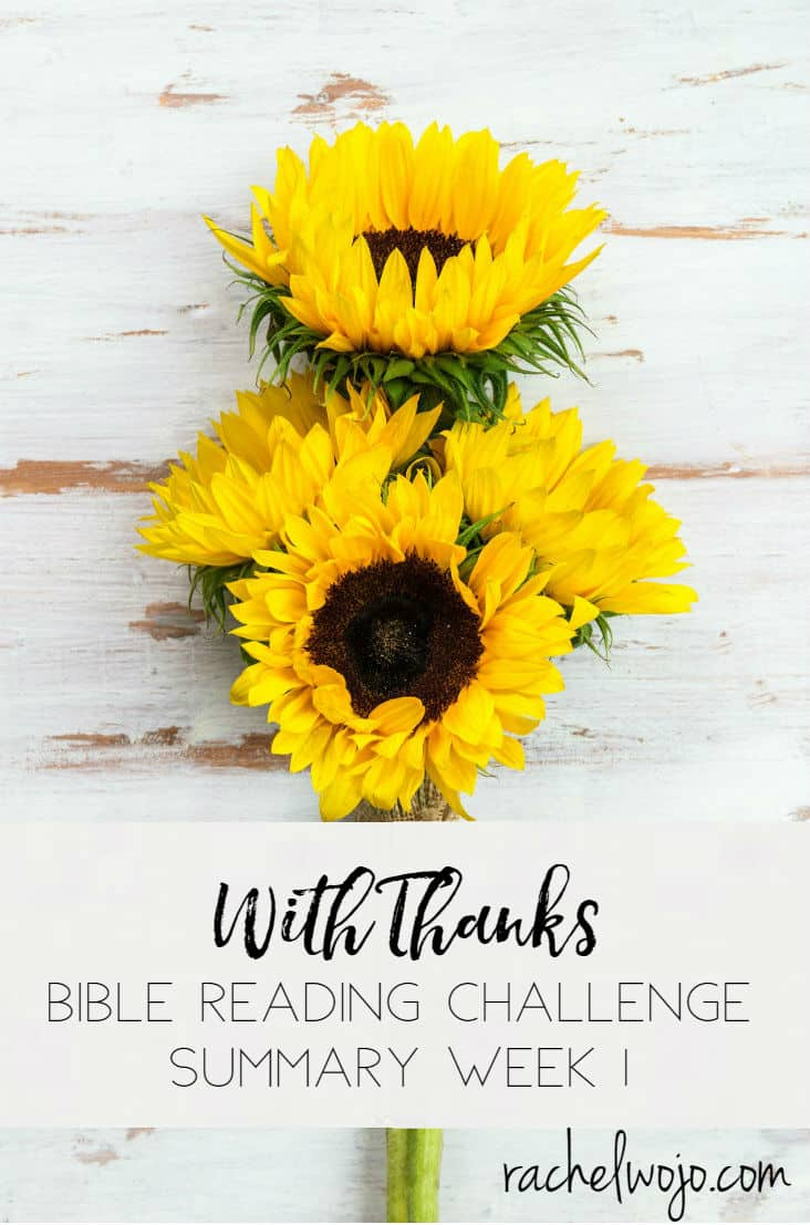 With Thanks Bible Reading Challenge Summary Week 1