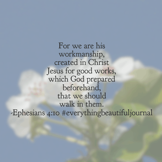 You are a masterpiece in the making. The exquisite craftsmanship of your Heavenly Father is being revealed in your heart and life. Make this Friday a day of embracing his seasonal grace!#everythingbeautifuljournal#biblereadingplan