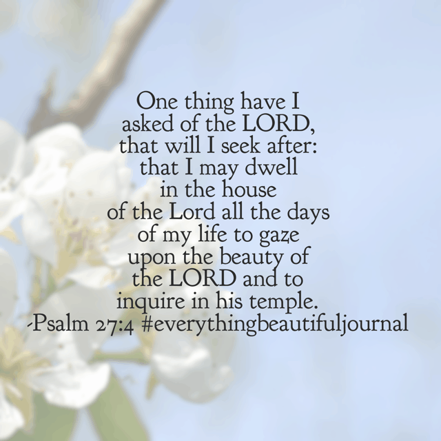 I can feel it in my heart, soul and mind. The need to just be with the Maker of all things beautiful. David felt it too in our Psalm for today's#everythingbeautifuljournal#biblereadingplan. Take time for the Lord and make it a superb Saturday!