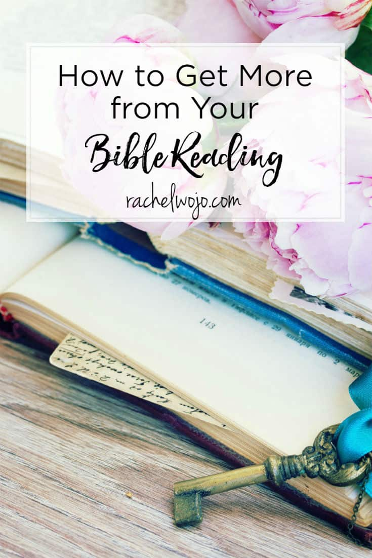 How to Get More from Your Bible Reading
