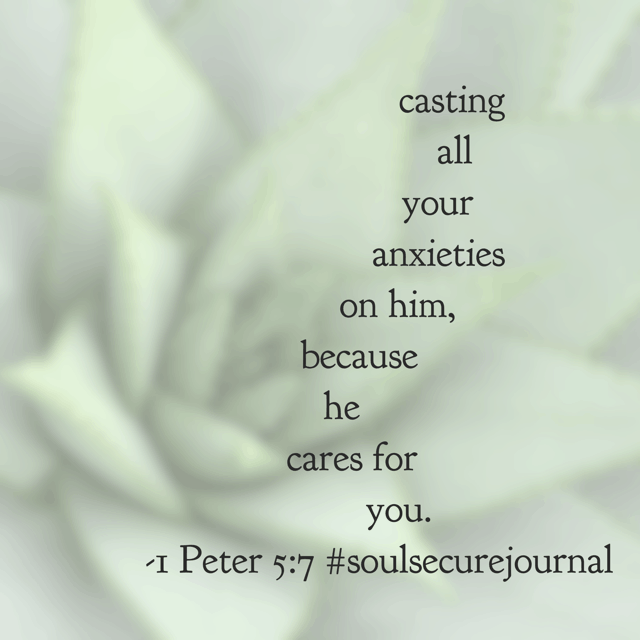 He cares for you. He cares so much that he gave his life for you. He cares so much that he only ever wants the best for you. He cares so much that he times every moment of your life perfectly. Jesus, May we give all our anxiety to you today because we believe the truth of Your Word. #soulsecurejournal#biblereadingplan