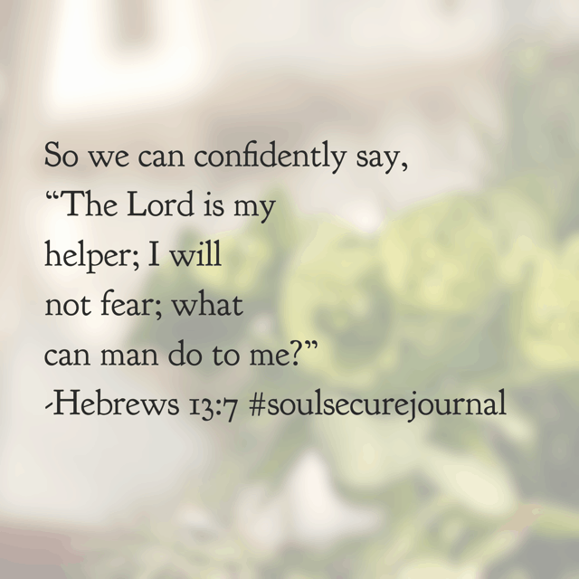 God helps us through every situation, every circumstance, and every emotion of life. We can be confident that Jesus is the same yesterday, today, and forever. Amen. #soulsecurejournal #biblereadingplan