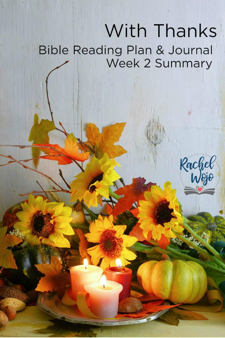 With Thanks Bible Reading Summary Week 2
