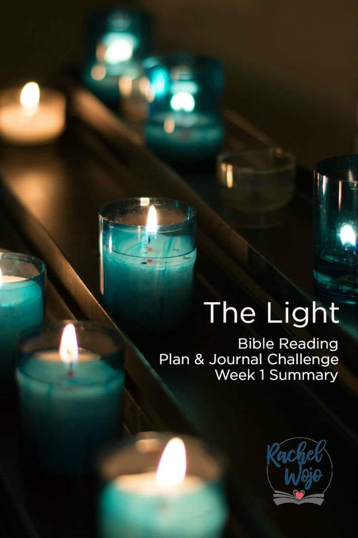 The Light Bible Reading Challenge Week 1 Summary