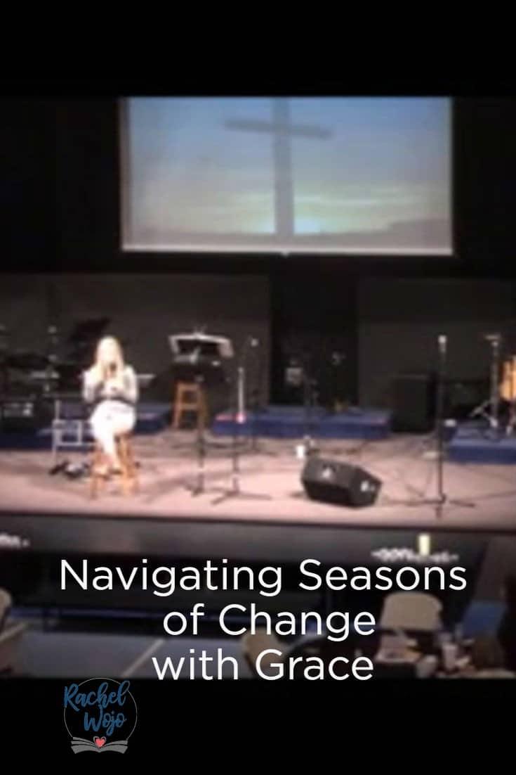 Navigating Seasons of Change with Grace