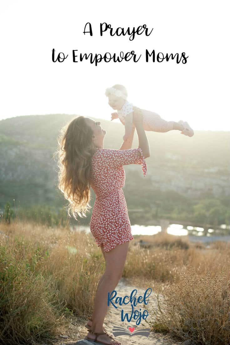 A Prayer to Empower Moms