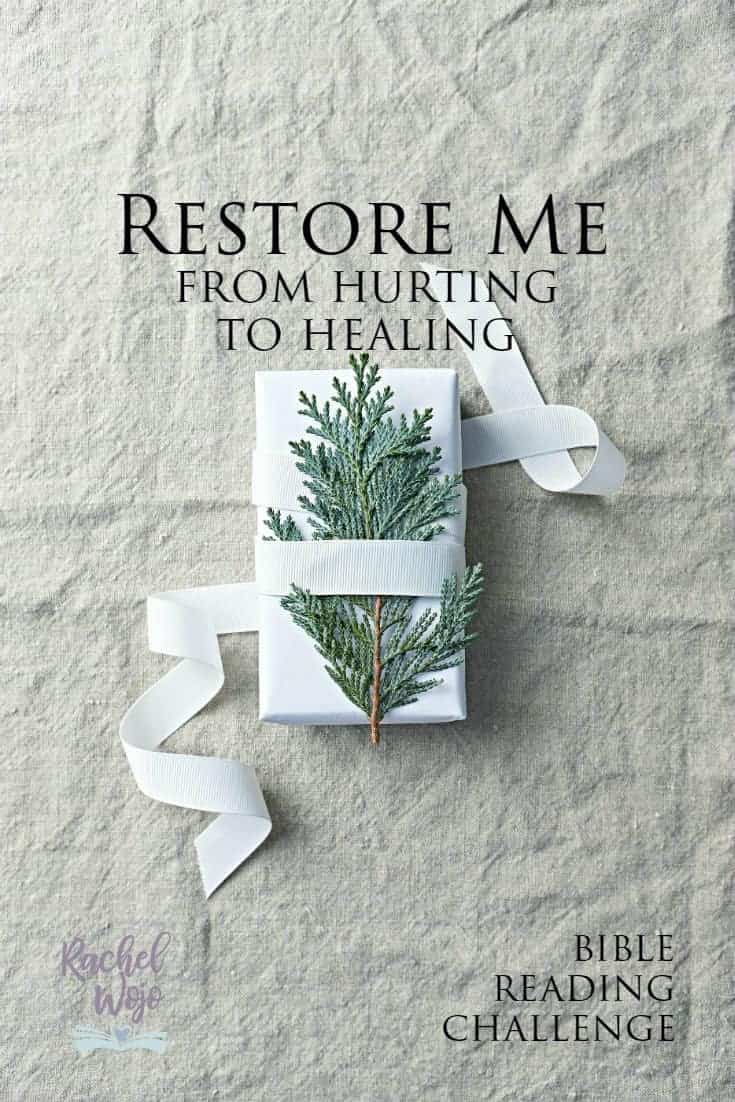Restore Me: From Hurting to Healing Bible Reading Plan Challenge