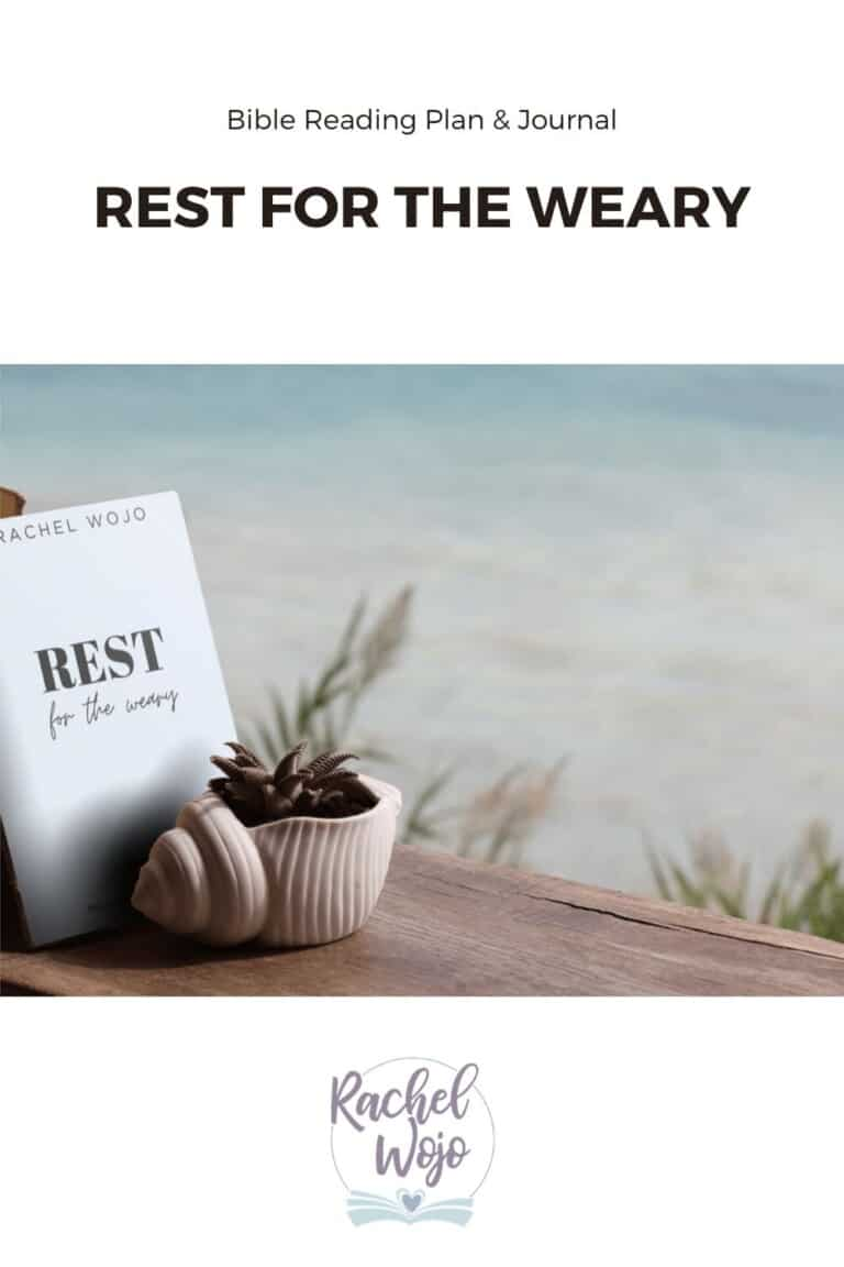 Rest for the Weary Bible Reading Plan & Journal Challenge