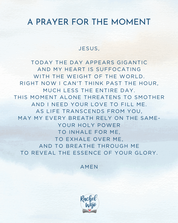 A Prayer for the Moment